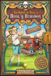 The Magic Of Golf At Hook S Hideaway Book PDF