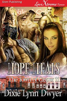 Hope Heals  The Town of Casper 11