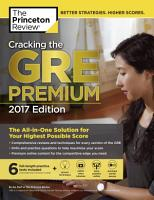 Cracking the GRE Premium Edition with 6 Practice Tests  2017 PDF