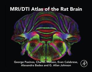MRI DTI Atlas of the Rat Brain PDF