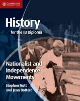 History for the IB Diploma  Nationalist and Independence Movements PDF