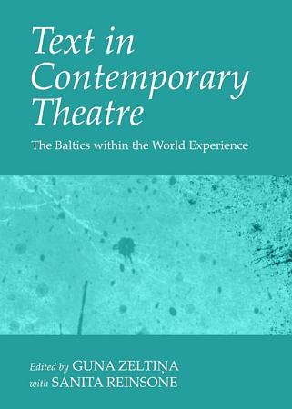 Text in Contemporary Theatre PDF