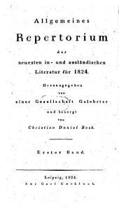 Allgemeines Repertorium der neuesten in- und ausländischen Literatur: 1824, 1