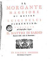 Il Morgante maggiore di messer Luigi Pulci fiorentino