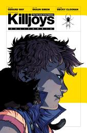 The True Lives of the Fabulous Killjoys: Issues 1-6
