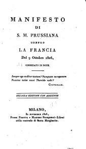 Manifesto di S. M. Prussiana contro la francia del 9 ottobre 1806: corredato di note
