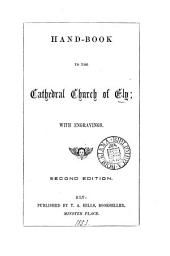 Hand-book to the cathedral church of Ely