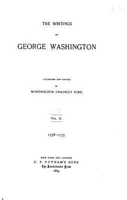 The Writings of George Washington  1758 1775 PDF