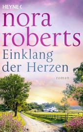 Einklang der Herzen: Roman