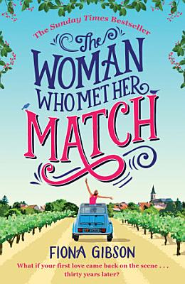 The Woman Who Met Her Match  The laugh out loud romantic comedy you need to read in 2018