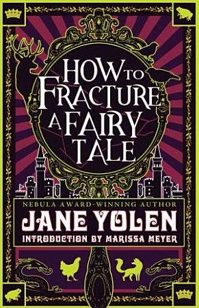 How to Fracture a Fairy Tale PDF