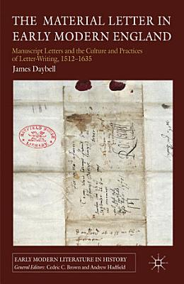 The Material Letter in Early Modern England PDF
