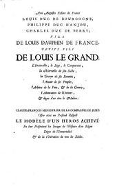 Histoire du roy Louis le Grand par les medailles, emblemes, devises, jettons ... et autres monumens publies. - Paris, Molin 1691