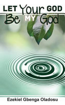 Let Your God Be My God