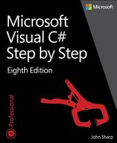 Microsoft Visual C# Step by Step: Edition 8
