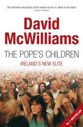 David McWilliams' The Pope's Children: David McWilliams Ireland 1