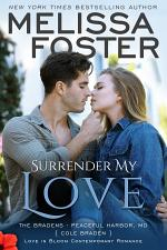 Surrender My Love (The Bradens at Peaceful Harbor #2) Love in Bloom Contemporary Romance