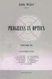 Progress in Optics: Volume 20