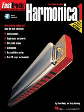 FastTrack Harmonica Method - Book 1: for Diatonic Harmonica