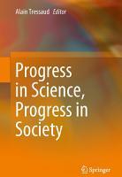 Progress in Science  Progress in Society PDF