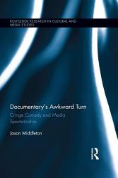 Documentary's Awkward Turn