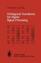 Orthogonal Transforms for Digital Signal Processing