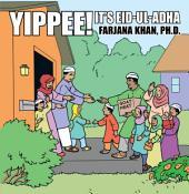 Yippee! It's Eid-Ul-Adha