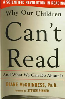 Why Our Children Can t Read  and what We Can Do about it