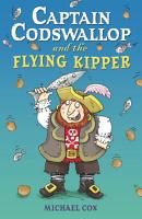 Captain Codswallop and the Flying Kipper PDF