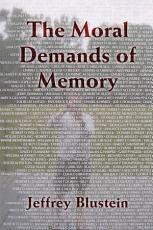 The Moral Demands of Memory PDF