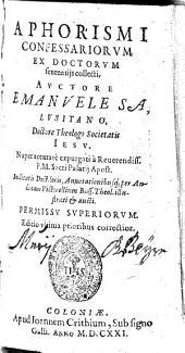 Aphorismi Confessariorum Ex Doctorum sententiis collecti