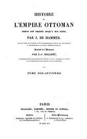 Histoire de l'Empire ottoman, depuis son origine jusqu'à nos jours: Volume17