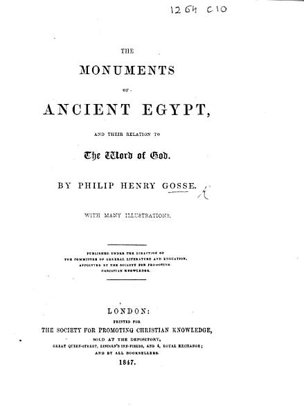 The Monuments of Ancient Egypt  and Their Relation to the Word of God PDF