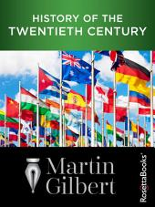 History of the Twentieth Century: Concise Edition