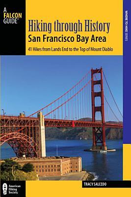 Hiking through History San Francisco Bay Area