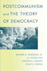 Postcommunism and the Theory of Democracy PDF