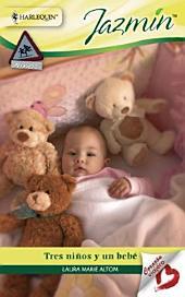 Tres niños y un bebé