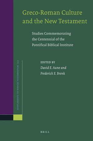Greco Roman Culture and the New Testament PDF