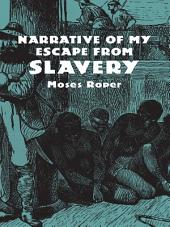 Narrative of My Escape from Slavery