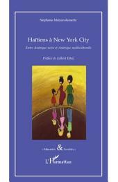 Haïtiens à New York City: Entre Amérique noire et Amérique multiculturelle