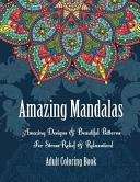 Adult Coloring Book- Amazing Mandalas