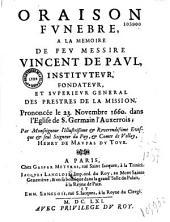 Oraison funèbre à la mémoire de feu Messire Vincent de Paul... par ... Henry de Maupas du Tour. [Paris, St-Germain l'Auxerrois, 23 nov. 1660]