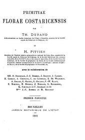 Primitiae Florae Costaricensis: Volume 1, Issue 1 - Volume 2, Issue 1