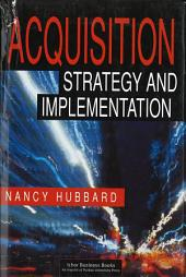 Acquisition Strategy and Implementation