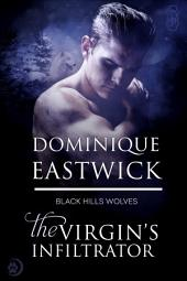 The Virgin's Infiltrator (Black Hills Wolves #56)