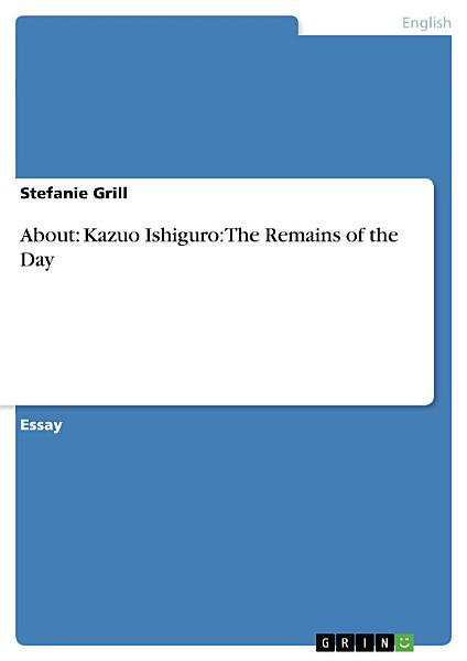 Download About  Kazuo Ishiguro  The Remains of the Day Book