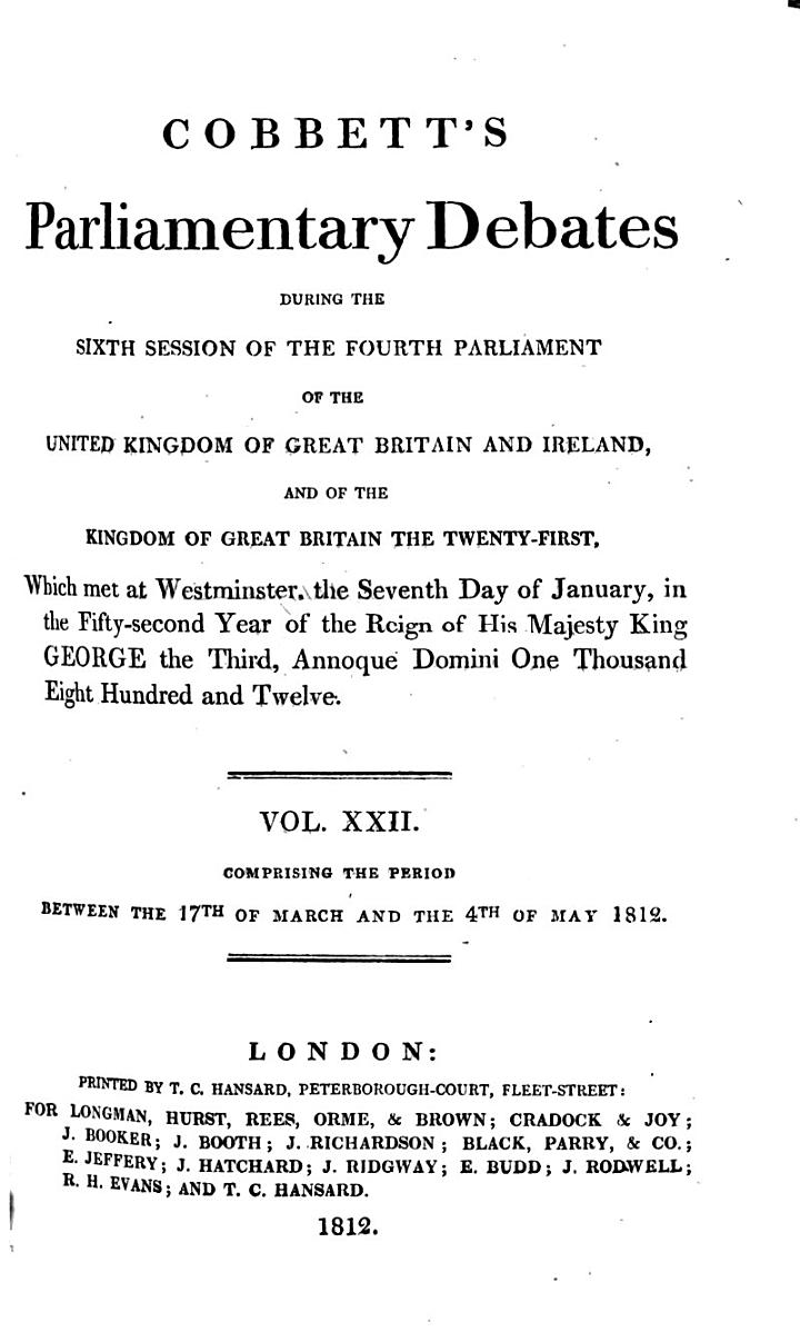 Cobbett's Parliamentary Debates During the ... Session of the ... Parliament of the United Kingdom of Great Britain and Ireland, and of the Kingdom of Great Britain ...