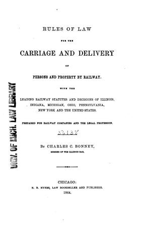 Rules of Law for the Carriage and Delivery of Persons and Property by Railway PDF