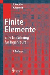 Finite Elemente: Eine Einführung für Ingenieure, Ausgabe 3