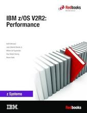 IBM z/OS V2R2: Performance
